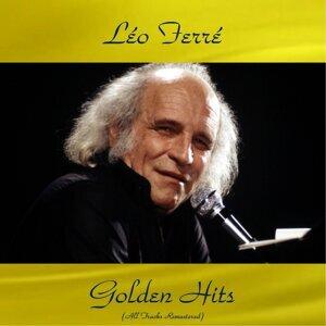 Léo ferré golden hits - All tracks remastered