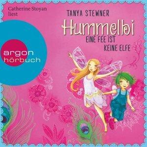 Hummelbi - Eine Fee ist keine Elfe - Gekürzte Lesung