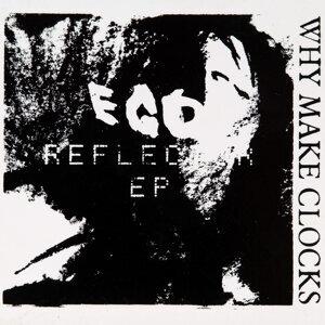 Ego Reflector EP