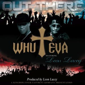 Out There (feat. Leon Lacey)