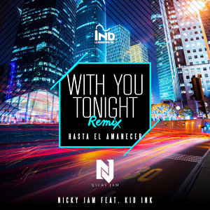 With You Tonight (Hasta El Amanecer) - Remix