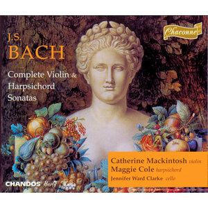 J.S. Bach: Compete Violin and Harpsichord Sonatas