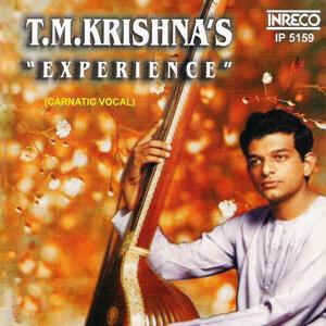 T. M. Krishna's Experience