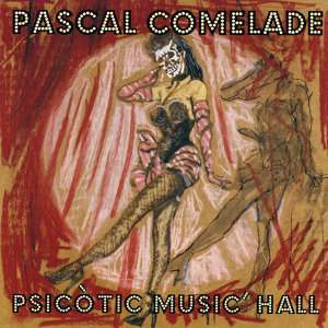 Psicotic Music'Hall