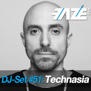 Faze DJ Set #51: Technasia