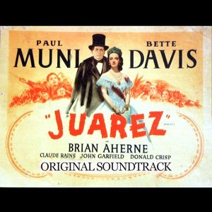 Juarez Special Overture - From 'Juarez' Original Soundtrack