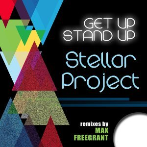 Get Up Stand Up - Max Freegrant Remixes