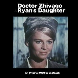 Doctor Zhivago & Ryan's Daughter - Original MGM Soundtrack Recording