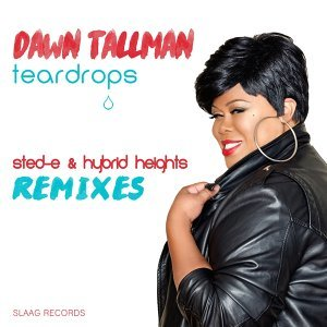 Teardrops - Sted-E & Hybrid Heights Remixes