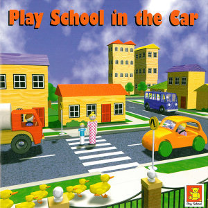 Play School In The Car