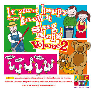 If You're Happy And You Know It Sing Along! - Vol. 2