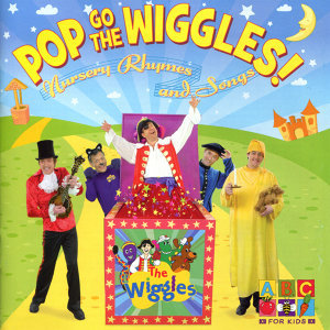 Pop Go The Wiggles! Nursery Rhymes And Songs