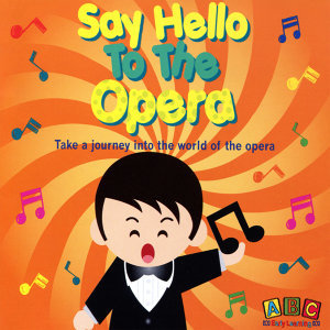 Say Hello To The Opera