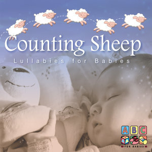 Counting Sheep - Lullabies For Babies