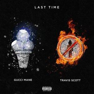 Last Time (feat. Travis Scott)