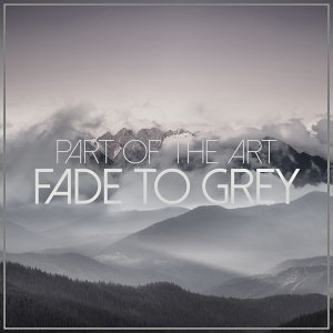 Fade To Grey