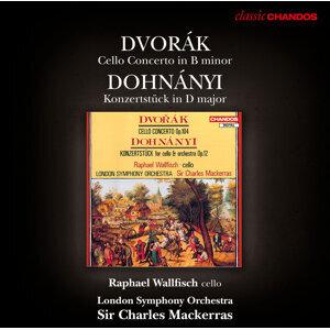 Dvorak: Cello Concerto - Dohnanyi: Konzertstuck