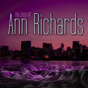 The Very Best of Ann Richards