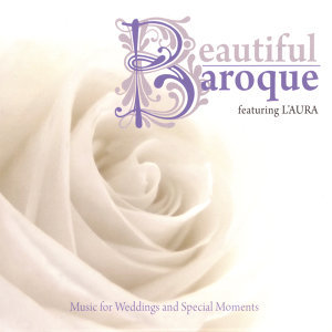 Beautiful Baroque: Music for Weddings and Special Moments