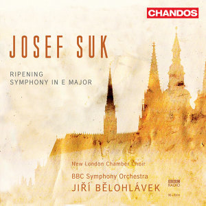 Suk: Ripening / Symphony in E major