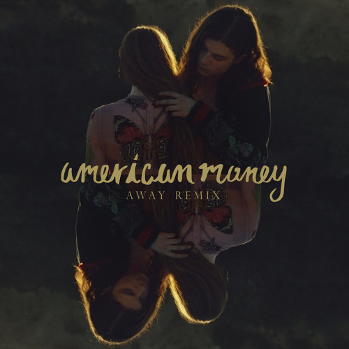 American Money - AWAY Remix