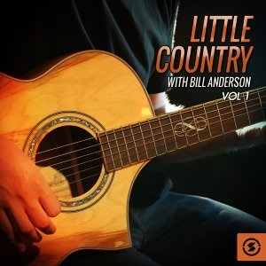 Little Country with Bill Anderson, Vol. 1