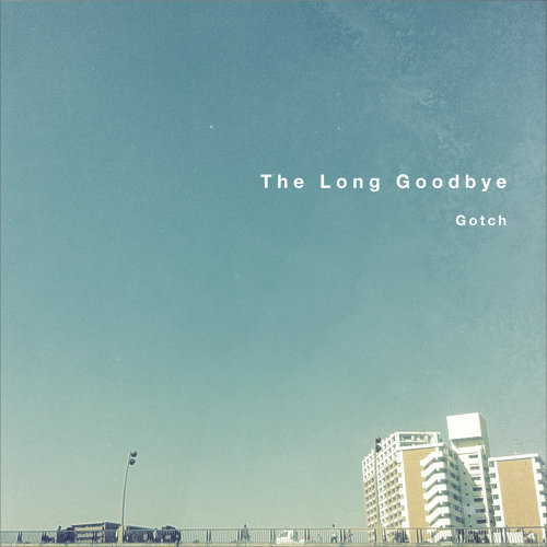 The Long Goodbye (The Long Goodbye)