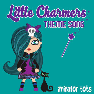 Little Charmers Theme Song