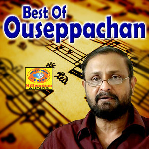 Best of Ouseppachan