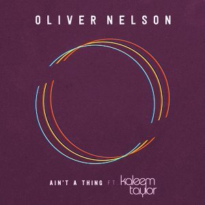 Ain't A Thing (feat. Kaleem Taylor)