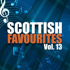 Scottish Favourites, Vol. 13