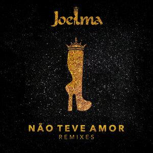 Não Teve Amor - Remixes