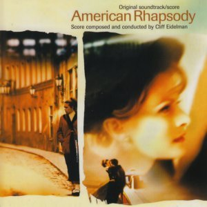 American Rhapsody - Original Motion Picture Soundtrack