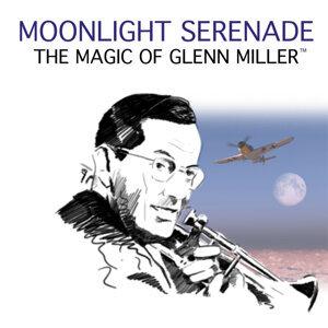 Moonlight Serenade: The Magic Of Glen Miller