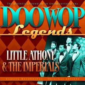Doo Wop Legends - Little Anthony and The Imperials