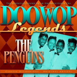 Doo Wop Legends - The Penguins
