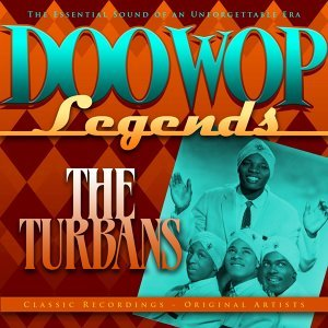 Doo Wop Legends - The Turbans