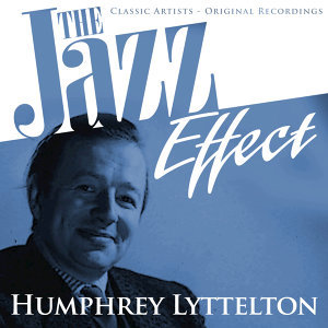 The Jazz Effect - Humphrey Lyttelton
