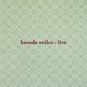 Brenda Weiler Live