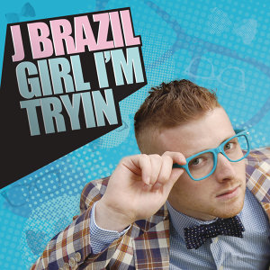 Girl I'm Tryin - Weekend Radio Edit
