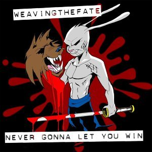 Never Gonna Let You Win