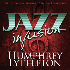 Jazz Infusion - Humphrey Lyttleton