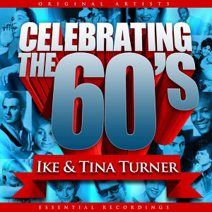 Celebrating the 60's: Ike and Tina
