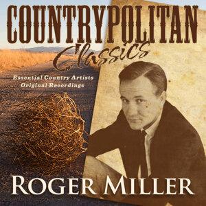 Countrypolitan Classics - Roger Miller