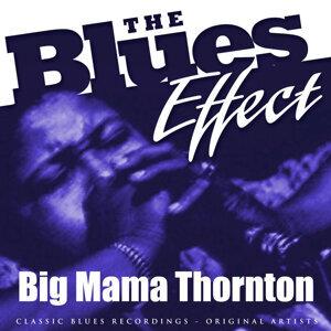 The Blues Effect - Big Mama Thornton