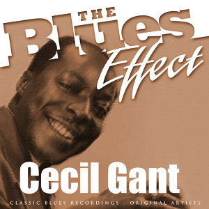 The Blues Effect - Cecil Gant