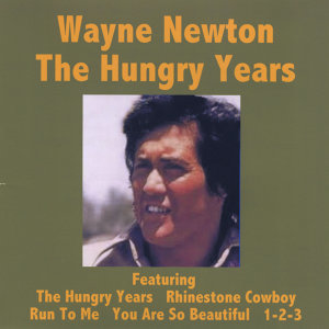 The Hungry Years - Wayne Newton