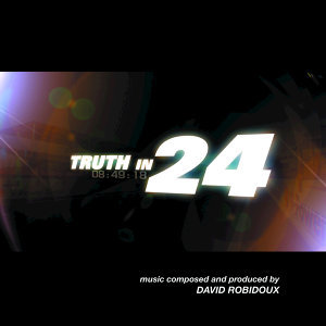Truth in 24 (Soundtrack From The Motion Picture)