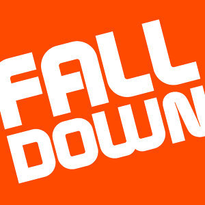 Fall Down (You Pick Me Up)