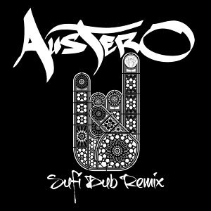Sufi Dub (Austero Remix)